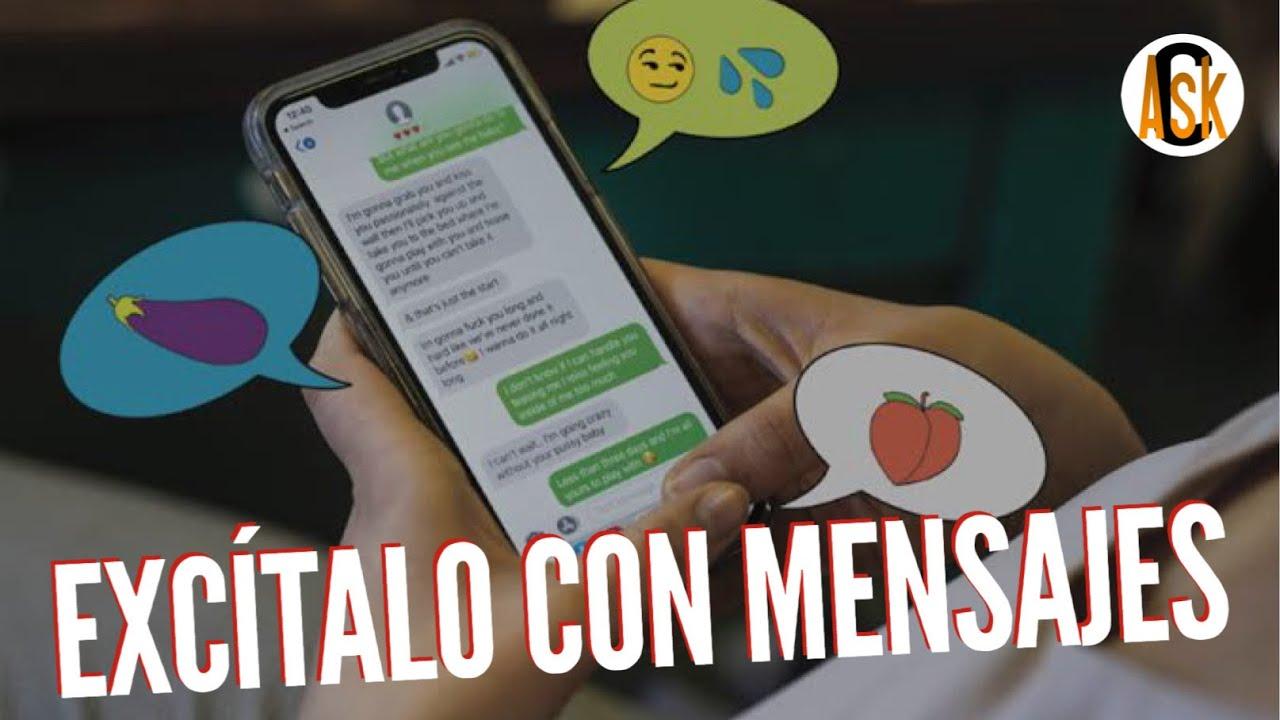 Como Excitar A Un Hombre Con Mensajes De Texto Youtube