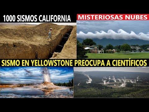 Alerta: Mil Sismos California / Sismo Yellowstone Preocupa a Científicos / Misteriosas Nubes Olas