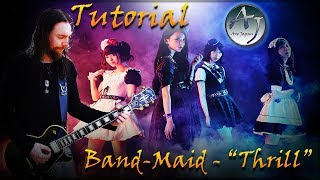 Guitar Cover & Tutorial - Band-Maid / Thrill
