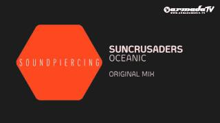 Suncrusaders - Oceanic (Original Mix)