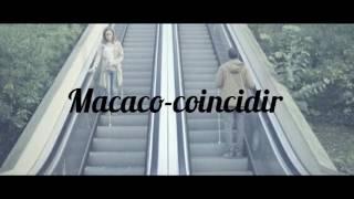 Coincidir-Macaco (letra)