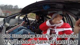 Weihnachtsverlosung 2016 zum ScS Hungary Drift-Weeckend 2017