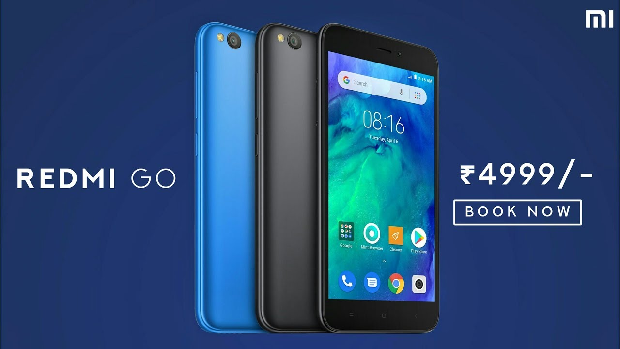 Xiaomi Redmi Go Full Specifications First Look Price Release Date In India