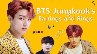 Check Out BTS Jungkook's Earrings and Rings