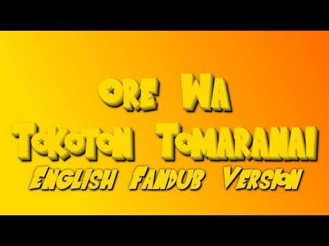 Ore Wa Tokoton Tomaranai English Fandub Version {DBZ Budokai 3}