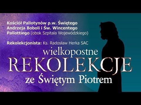 3 | Rekolekcje Wielkopostne 2014 | Ks. R. Herka, pallotyn