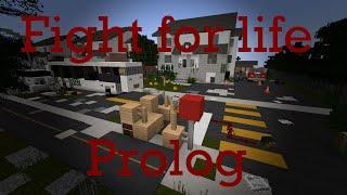 Fight for life - Prolog (Český minecraft seriál)