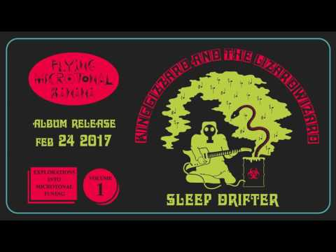 King Gizzard & The Lizard Wizard  - Sleep Drifter (Official Audio)