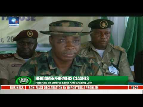 News Across Nigeria: Marshals To Enforce State Anti-Grazing Law Pt 3