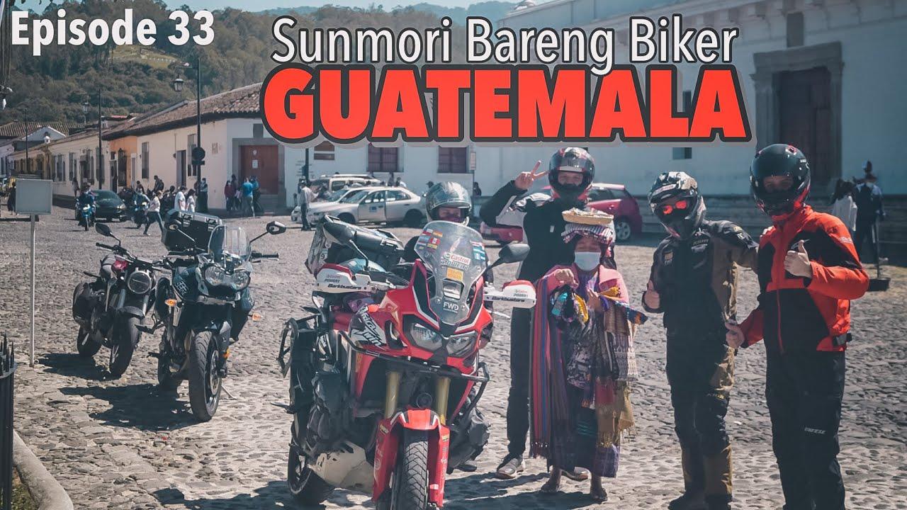EP. 33 : Diajak Sunday Morning Ride Sama Biker Guatemala
