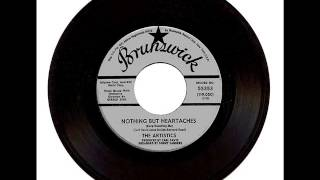 The Artistics - Nothing But Heartaches (Keep Haunting Me)
