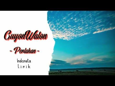 guyonwaton-official---perlahan-lirik-by-indoneta-lirik