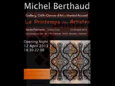 Michel Berthaud - Printemps des Artistes 2013 - Istanbul