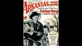 Arkansas Woodchopper - If I Could Only Blot Out The Past (1931).