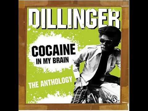 Dillinger -  Cocaine In My Brain / Camera-Club / Best-of