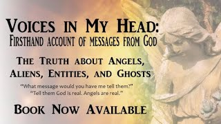 Voices In My Head: Firsthand Account Of Messages From God
