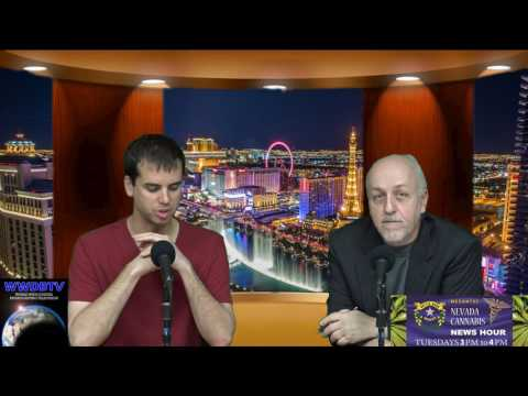 Nevada Cannabis News Hour Episode #140 - 01/03/17