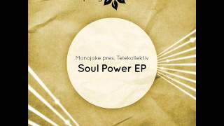 Monojoke pres Telekollektiv - Soul Power - Spring Tube Limited