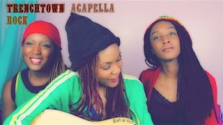 Acapella | Trenchtown Rock | Bob Marley | 3B4