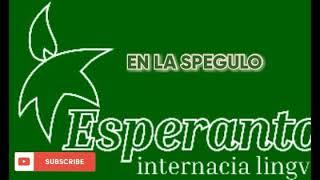 ESPERANTO MUSIC * EN LA SPEGULO