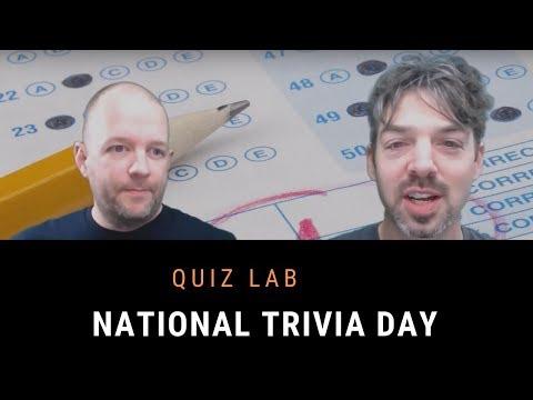 Matt and Derek's Quiz Lab: National Trivia Day