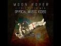 Moon Rover - Little Green Men (Official Video)