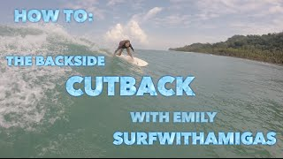Surf Completely : How To Do A Backside Cutback