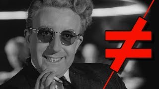 Dr. Strangelove - What's the Difference?