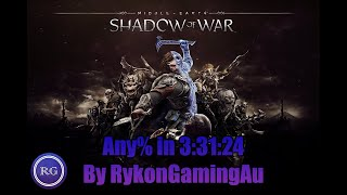 SPEEDRUN - Shadow Of War Any% - 3:31:24 seconds (current World Record WR)