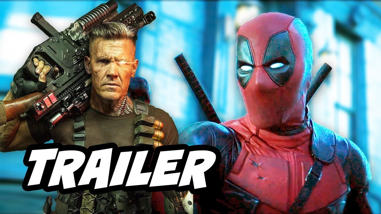 Deadpool 2 Trailer and Easter Eggs Breakdown - YouTube