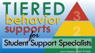 Tiered Behavioral Supports for Student Support Specialists a Course Introduction