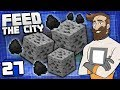 Feed The City #27 - Finding Coal