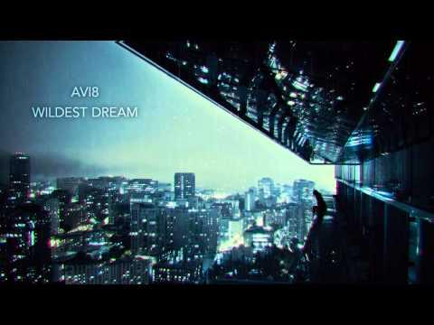Avi8 - Wildest Dreams