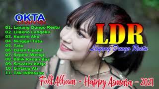 Happy Asmara Full Album 2021 Ldr Layang Dungo Restu