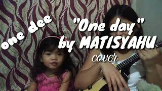 """""""One day"""" by Matisyahu (short cover) - vines B."""