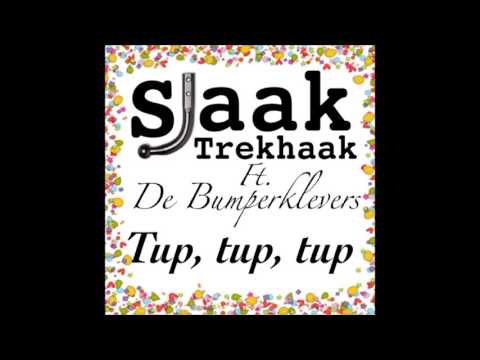 Sjaak Trekhaak ft. De Bumperklevers - Tup, Tup, Tup (Carnaval 2017)