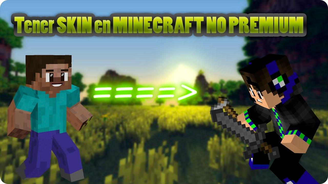 Como Poner Skin En Minecraft NO Premium Tutorial YouTube - Como descargar skins para minecraft 1 8 no premium