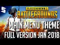 *NEW* Playerunknown's Battlegrounds   Main Menu Theme Extended Ver Jan 2018