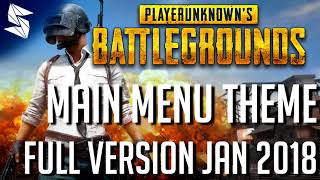 *NEW* Playerunknown's Battlegrounds | Main Menu Theme Extended Ver Jan 2018