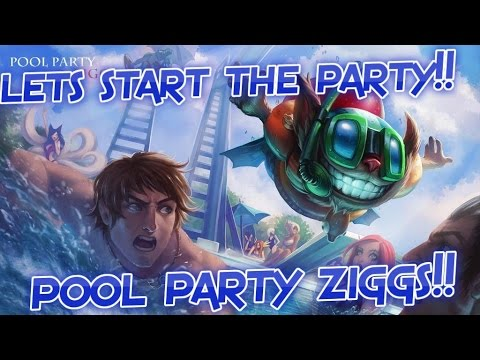 League of Legends - Pool Party Ziggs - Mid Gamepla