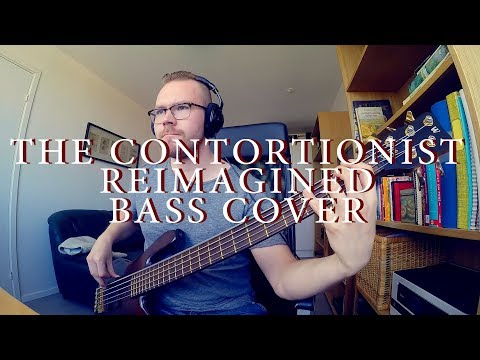 The Contortionist - Reimagined bass cover