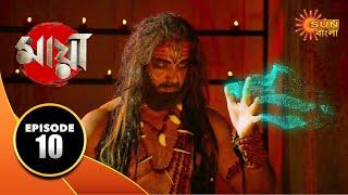 Maya - Episode 10 | 04 Sep 19 | Sun Bangla TV Serial | Bengali Serial