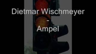 Dietmar Wischmeyer -  Ampel