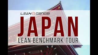 Japan Lean Benchmark Tour by Lean Sensei International
