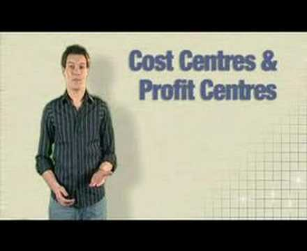 Accounting and Finance - Cost and Profit Centres