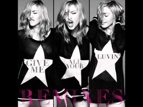 Madonna - Give Me All Your Luvin' (Demolition Crew Remix)