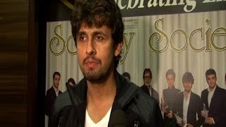 Sonu Nigam on singers-music companies controversy