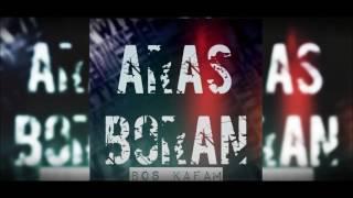 Boran feat. ARAS - Boş Kafam