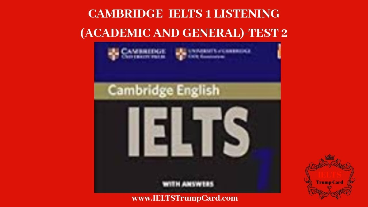 Cambridge IELTS 01 Listening Test 02 With Answer || IELTS Trump Card