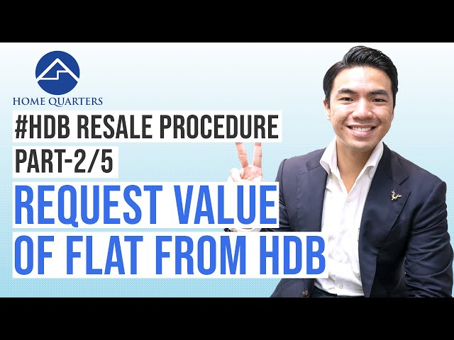 Request value of flat from HDB | HDB Resale Flat Procedure Step-By-Step Guide Part 2/5